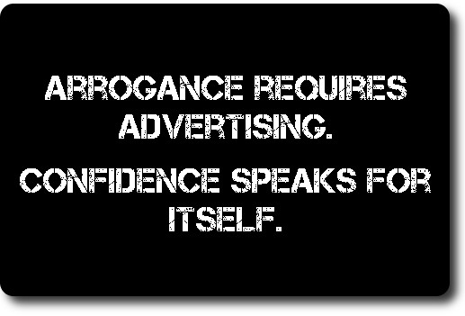 Thought of The Night- Arrogance or Confidence?