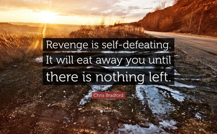"The Thought of The Night-  ""Revenge Is Self-Consuming"""